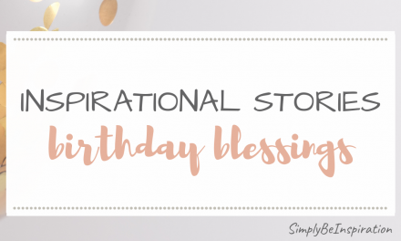 Inspirational Stories – Birthday Blessings
