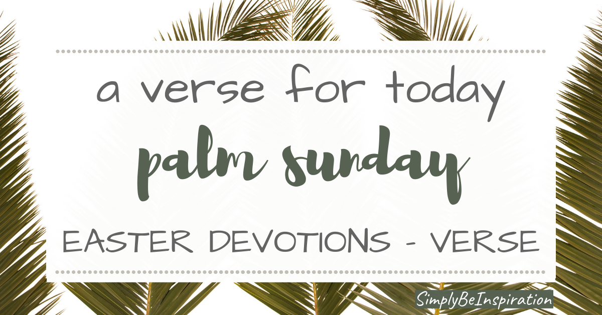 Palm Sunday Bible Verse