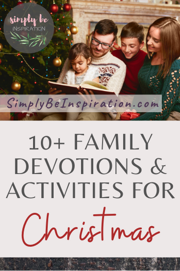 10 Family Devotions and Activities for Christmas Time