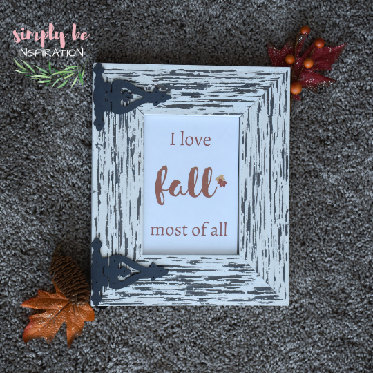 Free Printables for Fall - I Love Fall Most of All Saying