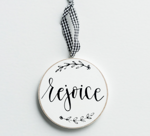 Inspirational Christmas Gift IDeas Rejoice Ornament